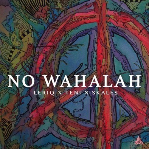 """Download Music: LeriQ – """"No Wahalah"""" f. Skales, Teni"""