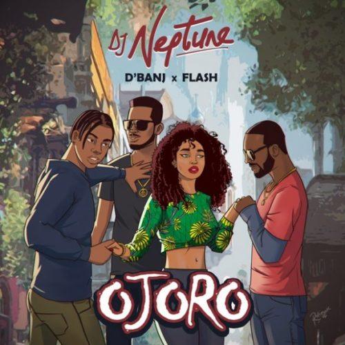 "Download Music: DJ Neptune x D'Banj x Flash – ""Ojoro"""