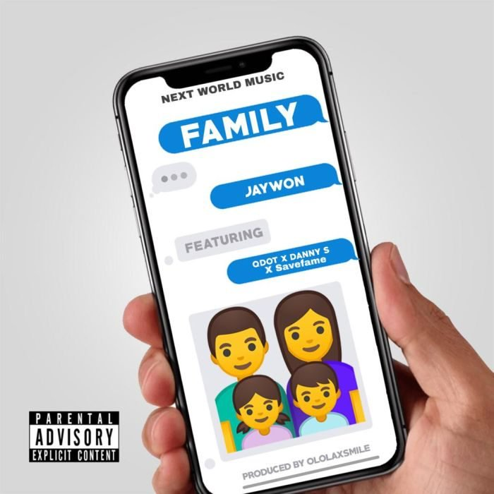 """Download Music: Jaywon – """"Family"""" ft. Qdot, Danny S x Save Fame"""