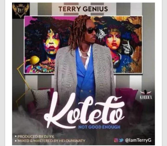 "Download Music: Terry G – ""Koleto"" (Not Good Enough)"