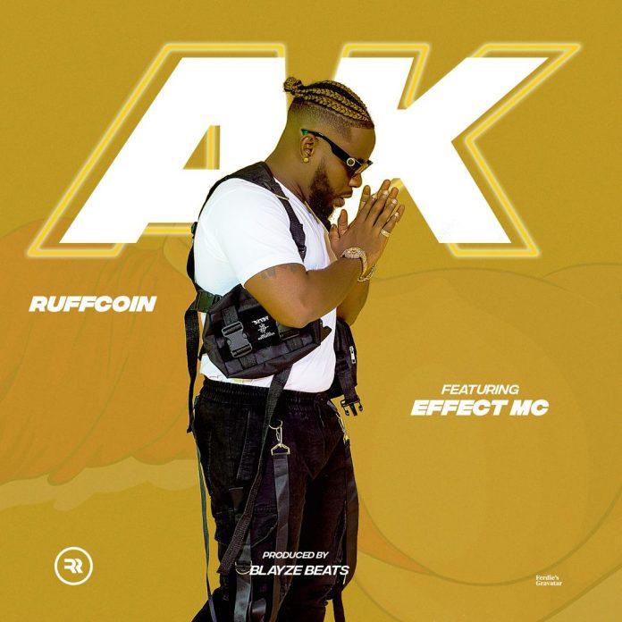 """Download Music: Ruffcoin – """"AK"""" ft. Effect MC"""