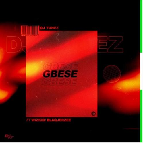 Download Music: DJ Tunez Ft. Wizkid & Blaqjerzee – 'Gbese'