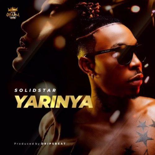 "Download Music + Video: Solidstar – ""Yarinya"""