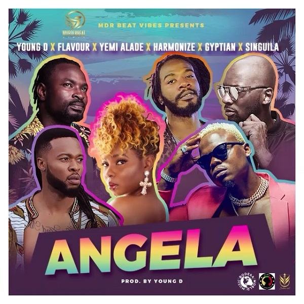 """Download Music:  Young D – """"Angela"""" ft. Flavour, Yemi Alade, Harmonize, Gyptian x Singuila"""