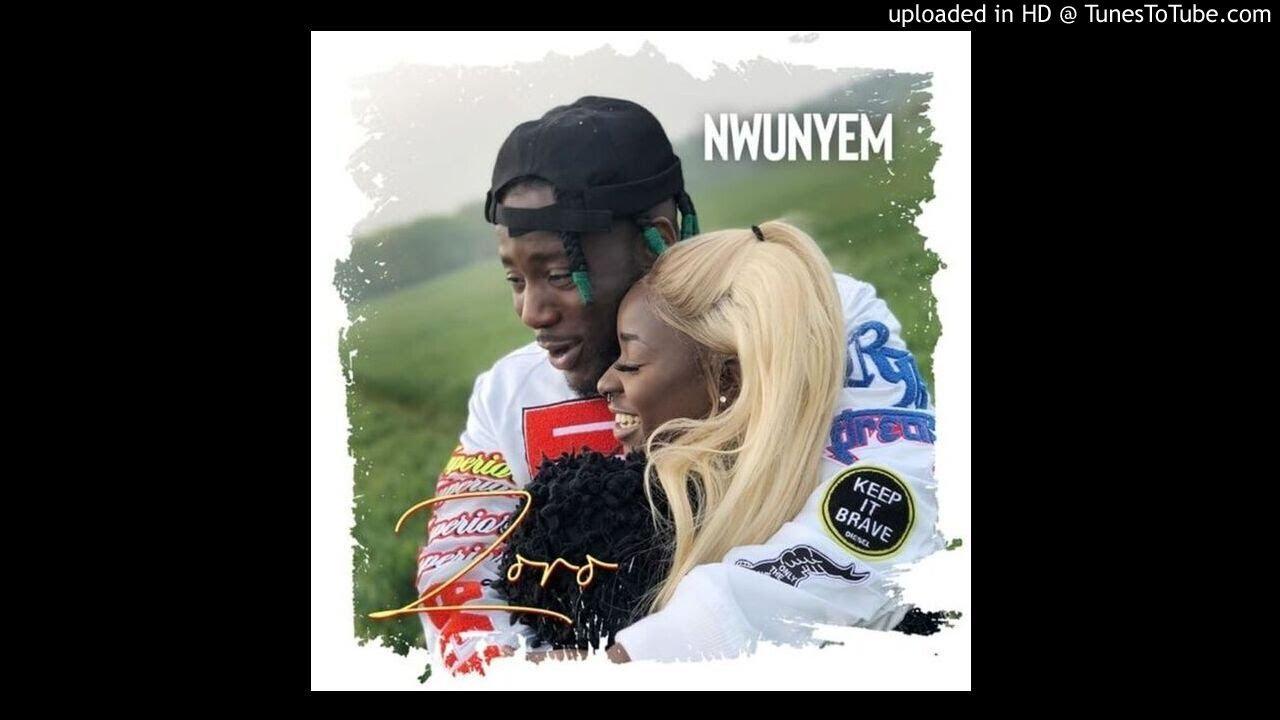 """Download Music: Zoro – """"Nwunyem"""""""