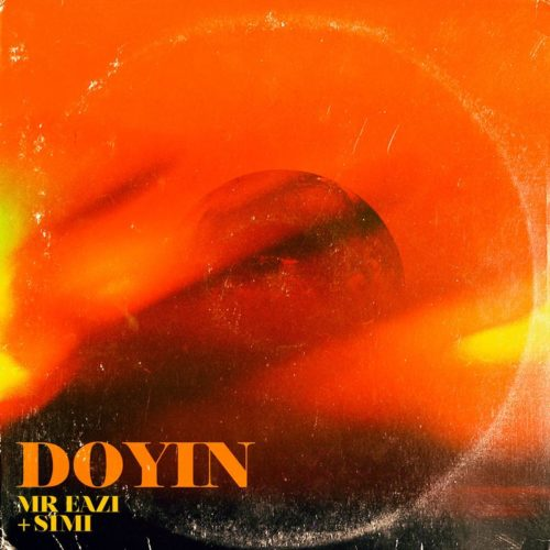 "Download  Music: Mr Eazi – ""Doyin"" ft. Simi (Prod. by Killertunes)"