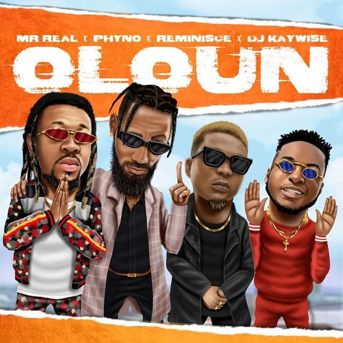 "Download Music: Mr Real – ""Oloun"" ft. Phyno x Reminisce x DJ Kaywise"