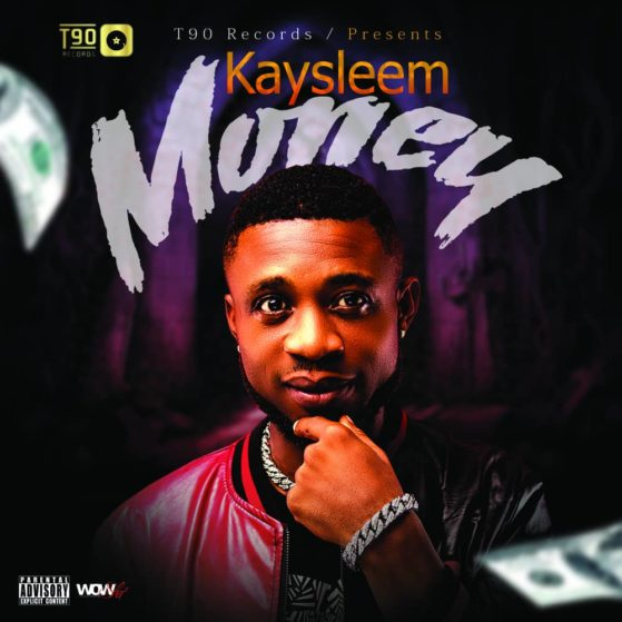 "Download Music: T90 Records Presents; Kaysleem – ""Money"""
