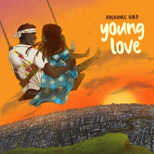 "Music: Adekunle Gold – ""Young Love"""