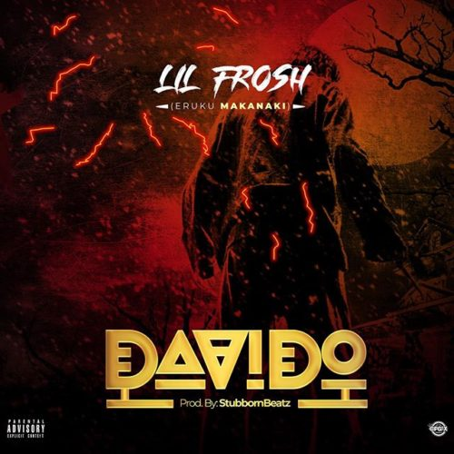 "Download Music: Lil Frosh – ""Davido"""