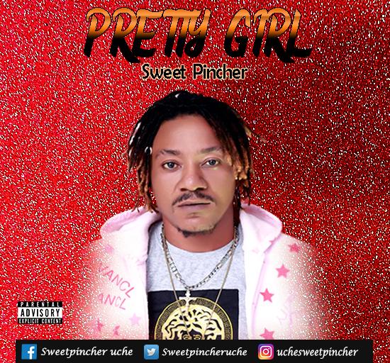 Download Music: Sweet Pincher – Pretty Girl