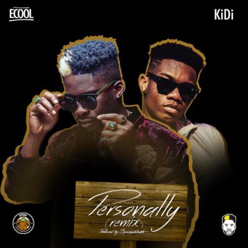 "Download Music: DJ Ecool – ""Personally (Remix)"" ft. KiDi"