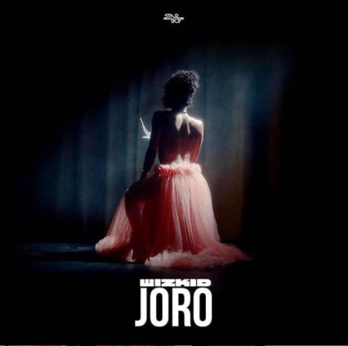 "Download Music + Video: Wizkid – ""Joro"""