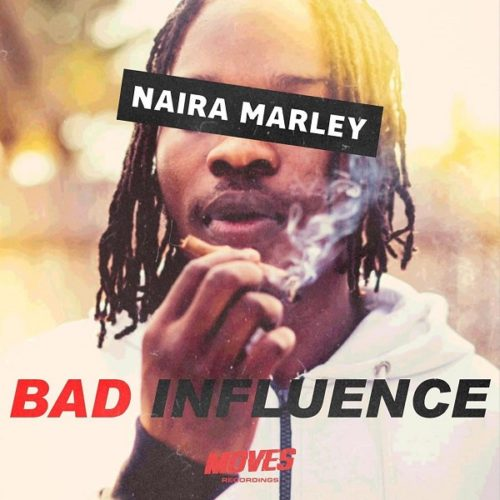 """Download Music: Naira Marley – """"Bad Influence"""" (Prod. Rexxie)"""