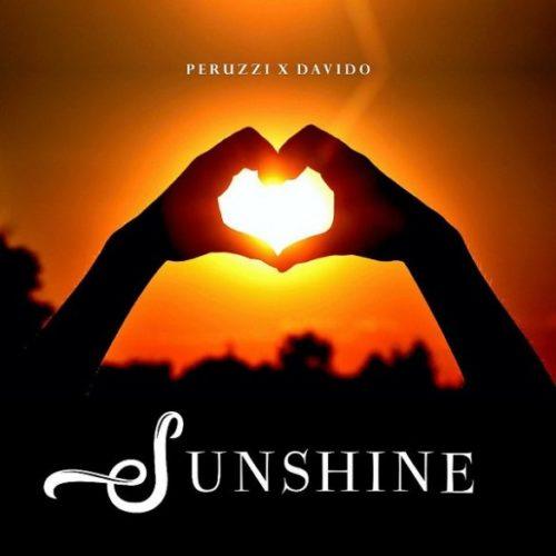 "Download Music: Peruzzi – ""Sunshine"" ft. Davido"