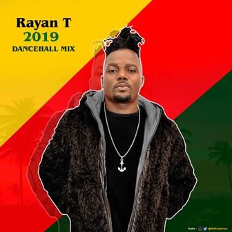 Download Mixtape: Rayan T 2019 Mix