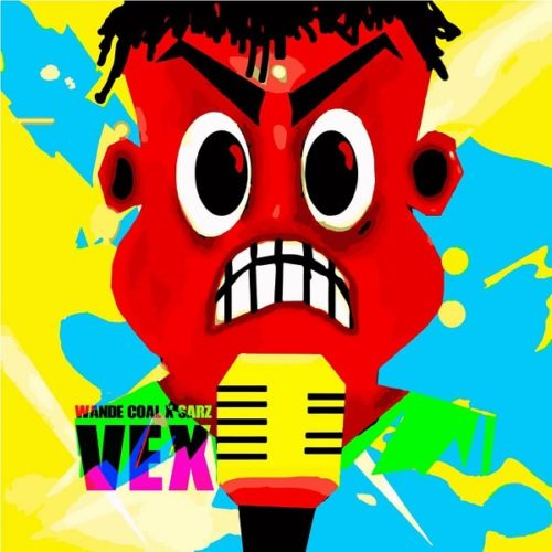 "Download Music: Wande Coal x Sarz – ""Vex"""