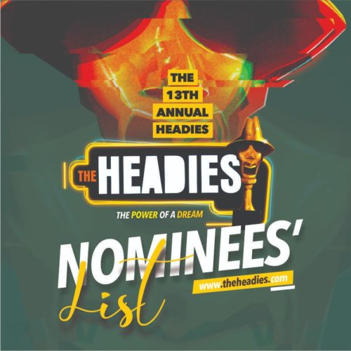 Headies 2019 Nominees List Is Out!!! See Full List Of Nominated Artistes
