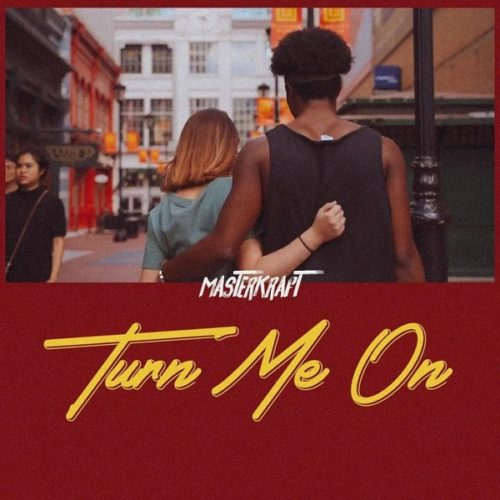 "Download Music: Masterkraft – ""Turn Me On"""