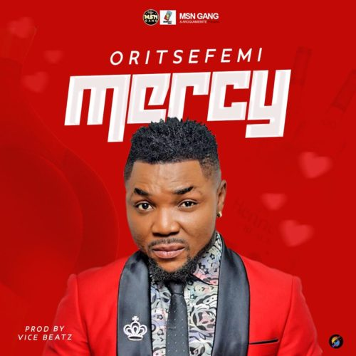 "Download Music: Oritse Femi – ""Mercy"""