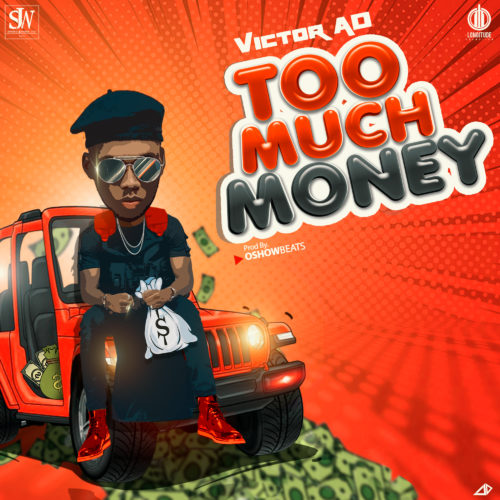 "Download Music: Victor AD – ""Too Much Money"""
