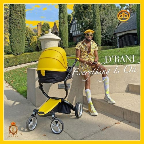 "Download Music: D'Banj – ""Everything Is Ok"""