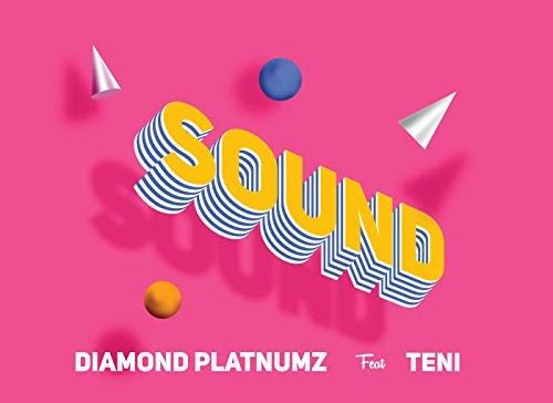 "Download Music + Video: Diamond Platnumz ft Teni – ""Sound"""