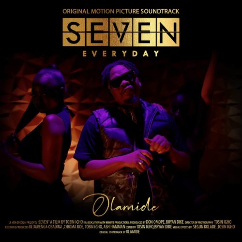 "Download Music: Olamide – ""Everyday"" (SEVEN Soundtrack, Prod. by Pheelz)"