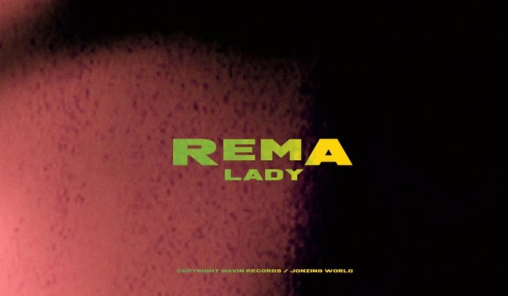 VIDEO: Rema – Lady