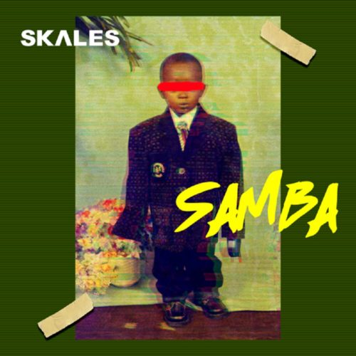 "Download Music: Skales – ""Samba"" (Prod. by JayPizzle)"