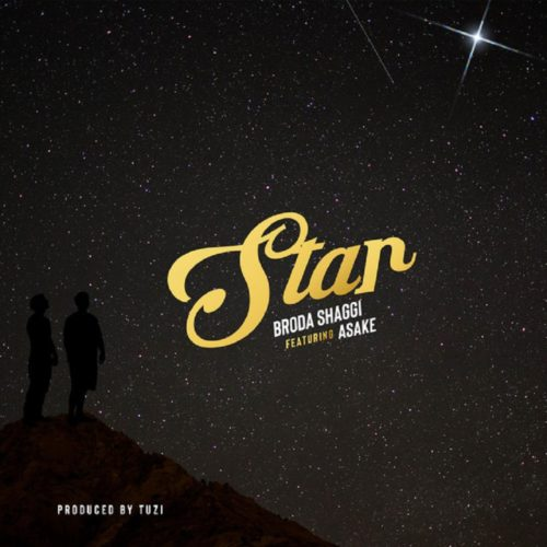 "Download Music: Broda Shaggi – ""Star"" ft. Asake (Prod. Tuzi)"