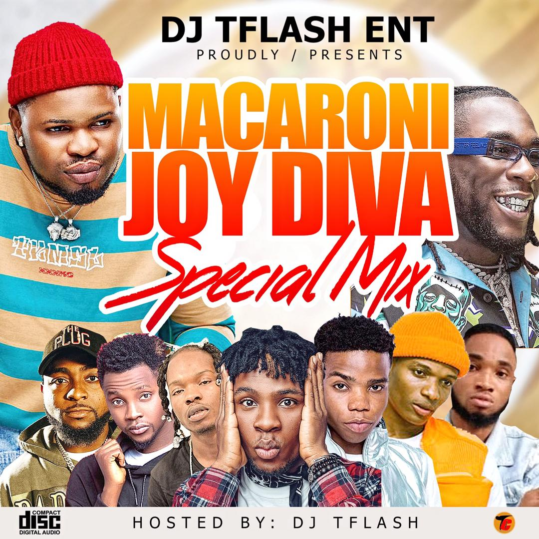 "Download Mix Tape: DJ T FLASH  –  ""MACARONI"" – 08179846767"