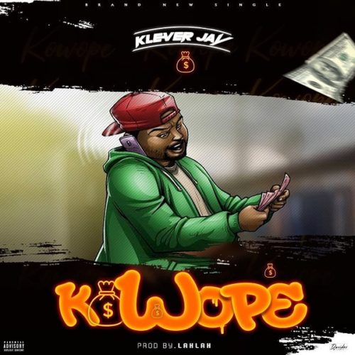 """Download Music: Klever Jay – """"Kowope"""""""