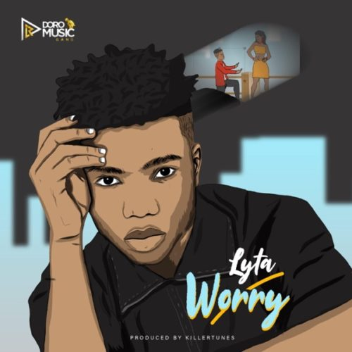 "Download Music: Lyta – ""Worry"" (Prod. by Killertunes)"