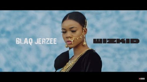 "Video: Wizkid x Blaq Jerzee – ""Blow"""