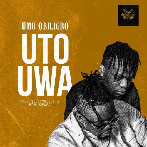 "Download Music: Umu Obiligbo – ""Uto Uwa"""