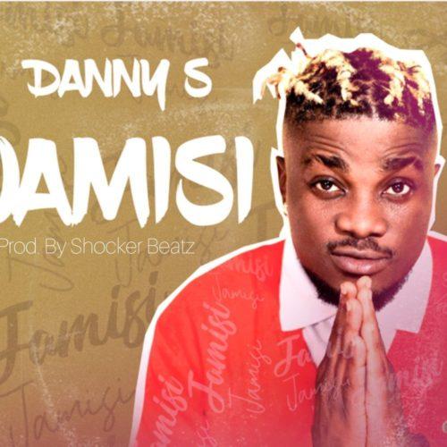 """Download Music: Danny S – """"Jamisi"""""""