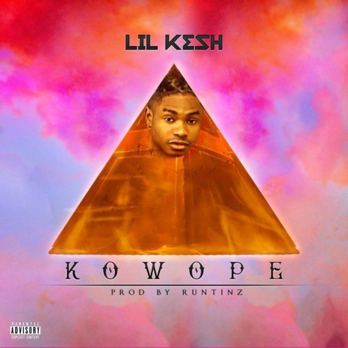 "Download Music: Lil Kesh – ""Kowope"""