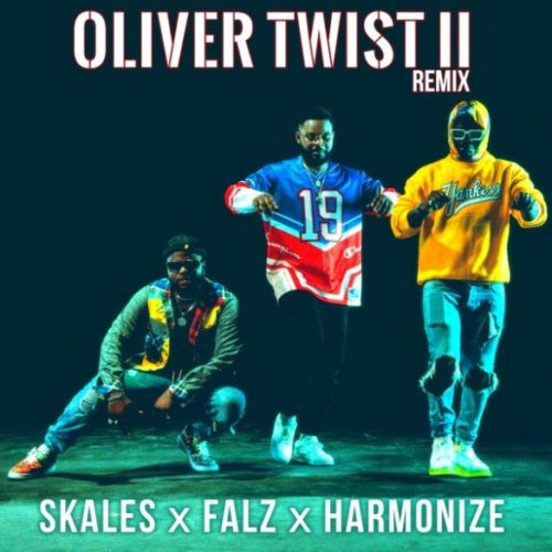 "Download Music Skales x Falz x Harmonize – ""Oliver Twist II (Remix)"""