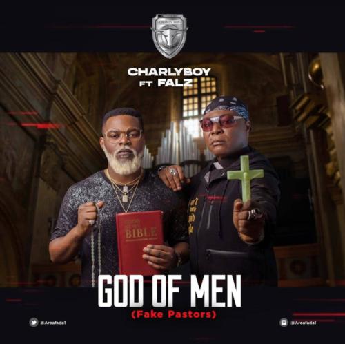 """Download Music: Charly Boy – """"God Of Men"""" (Fake Pastors) ft. Falz"""