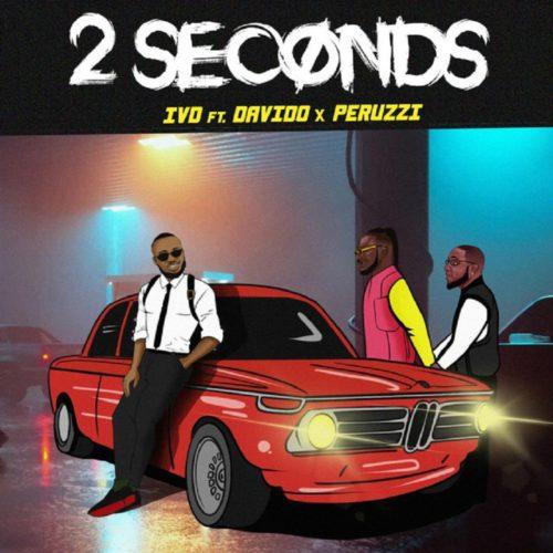 "Download Music: IVD x Peruzzi x Davido – ""2 Seconds"""