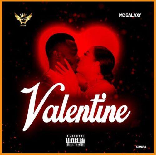 "Download Music: Mc Galaxy – ""Valentine"" (Prod. by Masterkraft)"