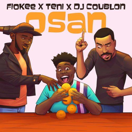 "Download Music + Video: Fiokee x Teni – ""Osan"" (DJ Coublon)"