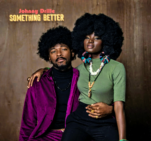 """Download Music: Johnny Drille – """"Something Better"""""""