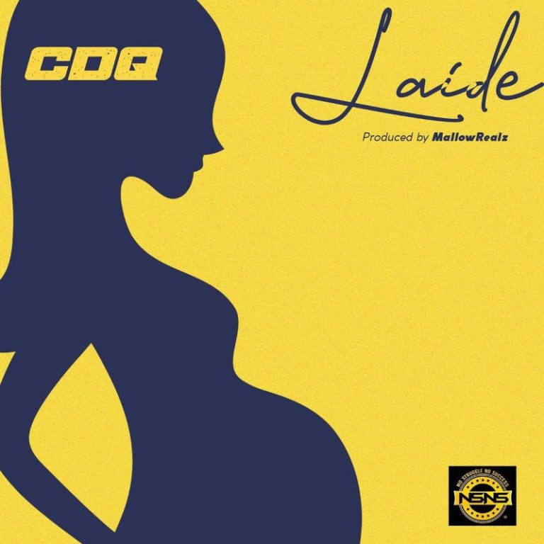"""Download Music: CDQ – """"Laide"""""""