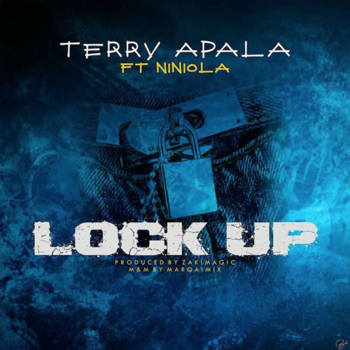 "Download Music: Terry Apala – ""Lock Up"" ft. Niniola"