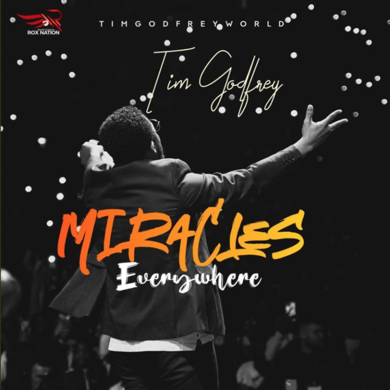 "Download Audio + Video: Tim Godfrey – ""Miracles Everywhere"""