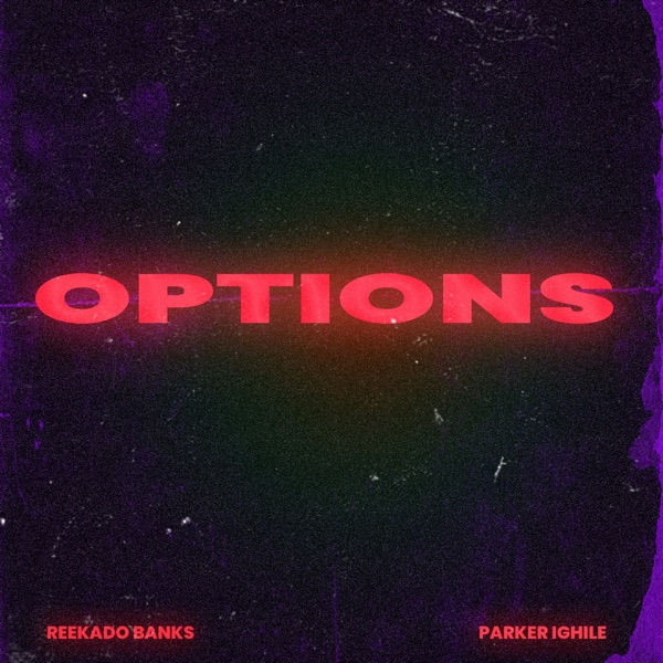 "Download Music: Reekado Banks x Parker Ighile – ""Options"""