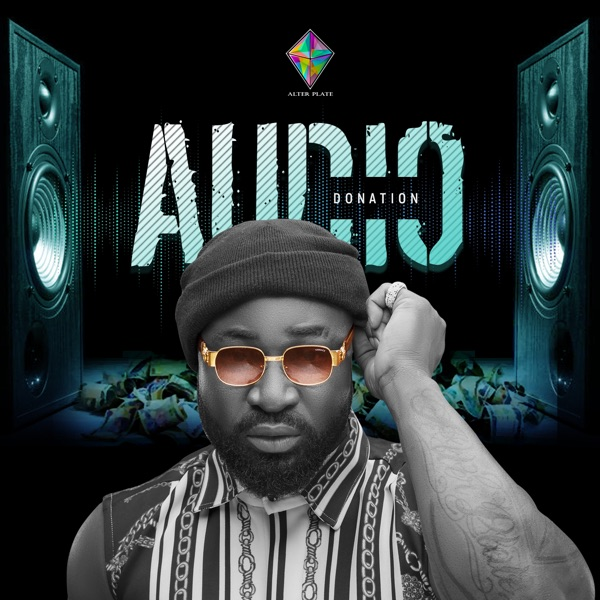 """Download Music: Harrysong – """"Audio Donation"""" (Prod. by Aladdin)"""