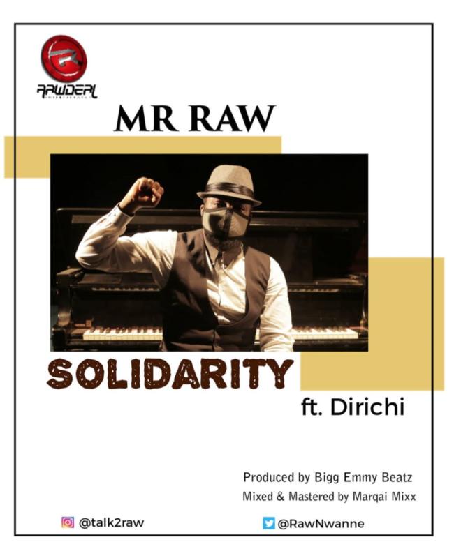 """Download Music: Mr Raw – """"Solidarity"""" ft. Dirichi"""